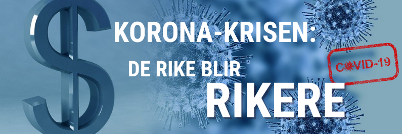 Korona-krisen: De rike blir rikere